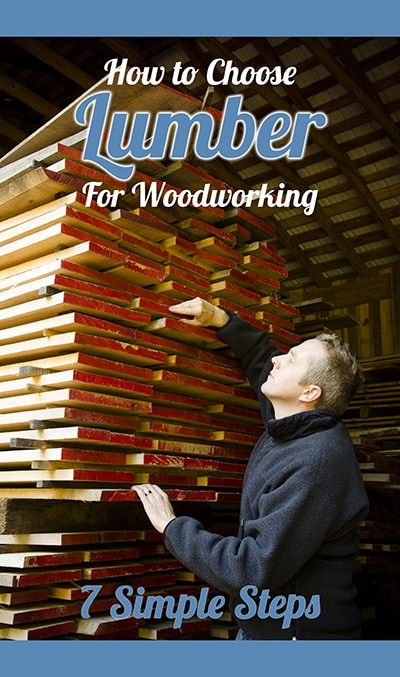 how-to-choose-lumber-for-woodworking-pinterest