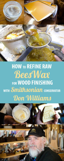 Refining Beeswax,Refining Beeswax With Don Williams