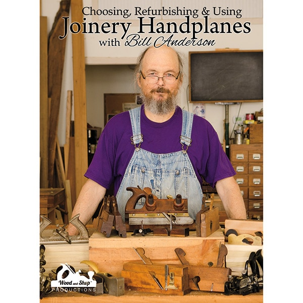DVD cover of Choosing, Refurbishing, and Using Joinery Handplanes with Bill Anderson